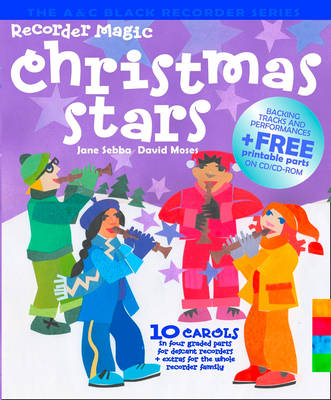Recorder Magic Christmas Stars 12 Christmas Greats, Arranged in 4 Parts - Solo or Ensemble by Jane Sebba, David Moses