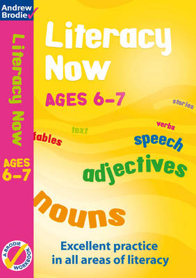 Literacy Now for Ages 6-7 Workbook by Judy Richardson, Andrew Brodie