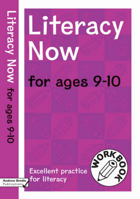 Literacy Now for Ages 9-10 by Judy Richardson, Andrew Brodie