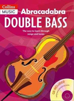 Abracadabra Double Bass by Andrew Marshall, Rosalind Lillywhite