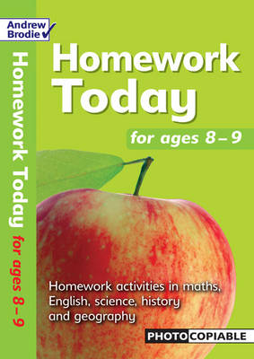Homework Today for Ages 8-9 by Andrew Brodie