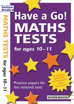 Have a Go Maths Tests for Ages 10-11 by William Hartley