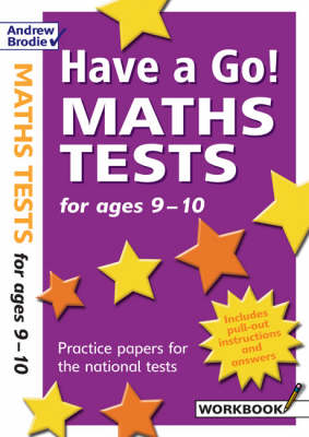 Have a Go Maths Tests for Ages 9-10 by William Hartley