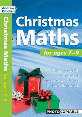 Christmas Maths For Ages 7-9 by Andrew Brodie, Judy Richardson