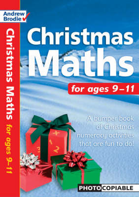 Christmas Maths For Ages 9-11 by Andrew Brodie, Judy Richardson