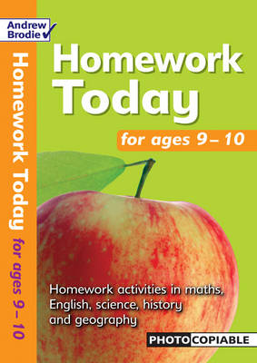 Homework Today for Ages 9-10 by Andrew Brodie