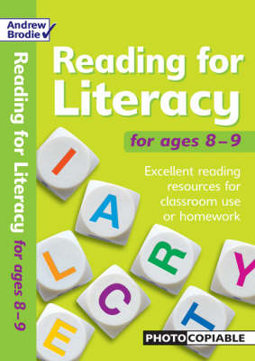 Reading for Literacy for Ages 8-9 Excellent Reading Resource for Classroom Use or Homework by Andrew Brodie, Judy Richardson
