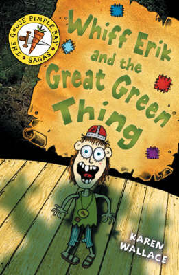 Whiff Eric and the Great Green Thing by Karen Wallace