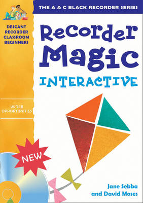 Recorder Magic Recorder Magic Interactive (site licence) by David Moses, Jane Sebba, Jane Sebba