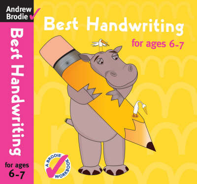 Best Handwriting for Ages 6-7 by Andrew Brodie