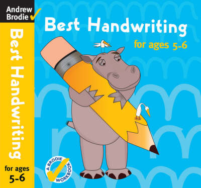 Best Handwriting for Ages 5-6 by Andrew Brodie