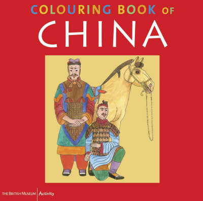 The British Museum Colouring Book of China by Ann Searight