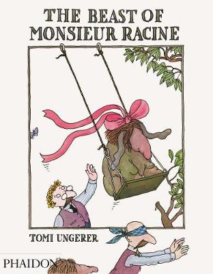 The Beast of Monsieur Racine by Tomi Ungerer