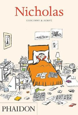 Nicholas by Rene Goscinny, Jean-Jacques Sempe, Phil Cleaver