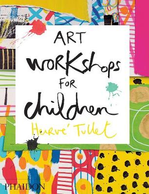 Art Workshops for Children by Herve Tullet
