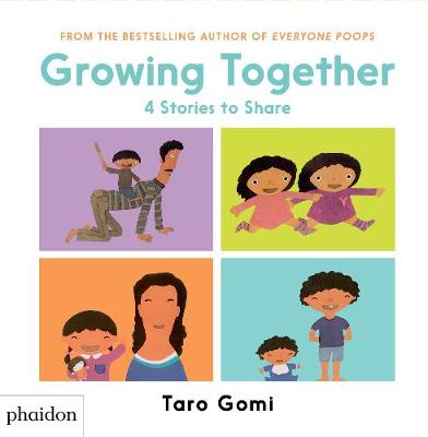 Growing Together 4 Stories to Share by Taro Gomi, Meagan Bennett