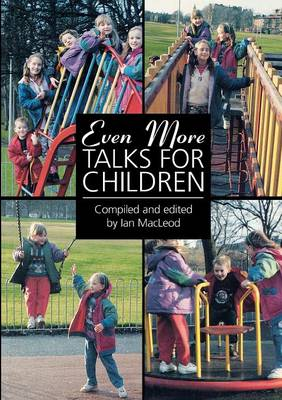 Even More Talks for Children by Ian McLeod