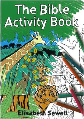 The Bible Activity Book by Elisabeth Sewell, Church of Scotland