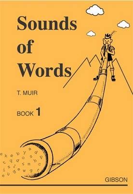 Sounds of Words by T. Muir