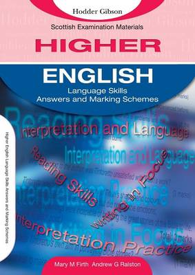 English Language Skills for Higher English Marking Schemes by Mary M. Firth, Andrew G. Ralston