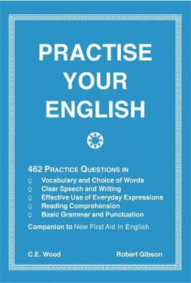 Practise Your English by Robert Gibson