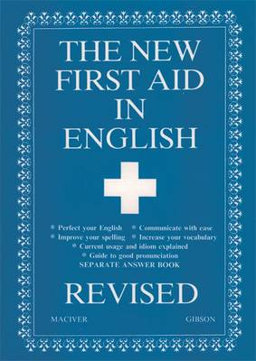 New First Aid in English Revised by Angus Maciver