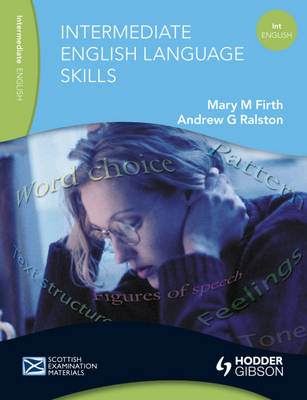 English Language Skills for Intermediate Level by Mary M. Firth, Andrew G. Ralston