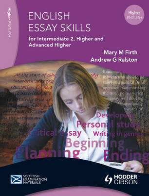 English Essay Skills for Intermediate 2, Higher and Advanced by Mary M. Firth, Andrew G. Ralston
