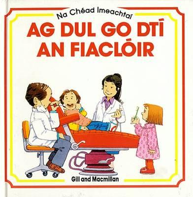 Ag Dul Go Dti an Fiacloir by Anne Civardi