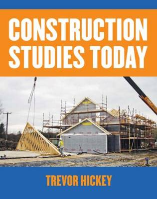 Construction Studies Today by Trevor Hickey
