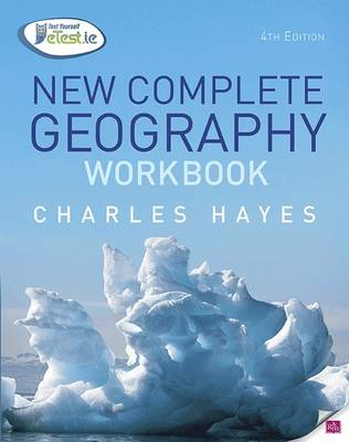 New Complete Geography Workbook by Charles Hayes