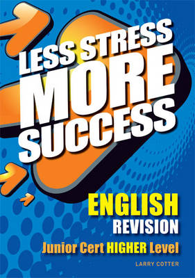 English Revision Junior Certificate Higher Level by Larry Cotter
