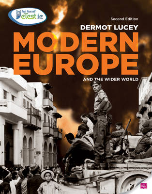 Modern Europe and the Wider World History for Leaving Certificate by Dermot Lucey