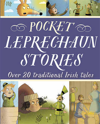 Pocket Leprechaun Stories Over 20 traditional Irish tales by Tony Potter