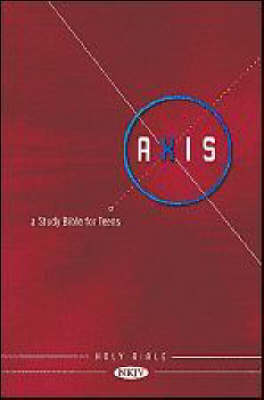 Nkjv Axis A Study Bible for Teens by Nelson Bibles