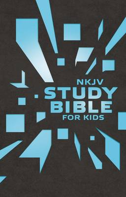 Nkjv Study Bible for Kids Grey/Blue Cover The Premiere Nkjv Study Bible for Kids by Thomas Nelson