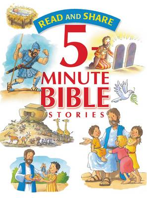 Read and Share 5 Minute Bible Stories by Gwen Ellis
