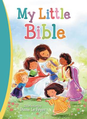 My Little Bible by Diane Le Feyer