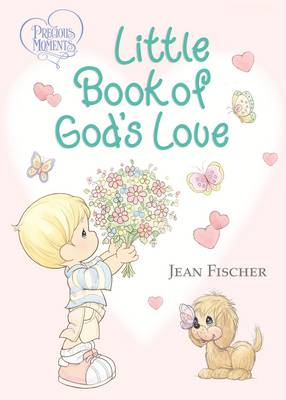 Precious Moments Little Book of God's Love by Thomas Nelson
