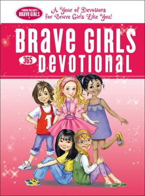 Brave Girls 365-Day Devotional by Thomas Nelson