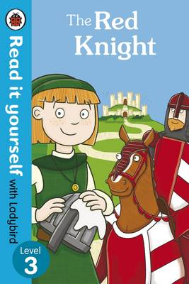 The Red Knight - Read it Yourself with Ladybird by