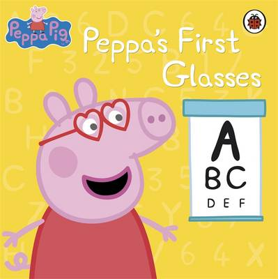 Peppa Pig: Peppa's First Glasses by