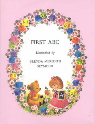 First ABC by Brenda Meredith Seymour
