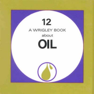 Oil by Denis Wrigley