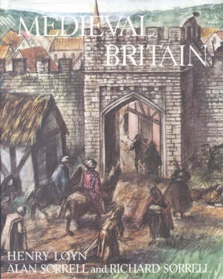 Medieval Britain by H. R. Loyn, etc.