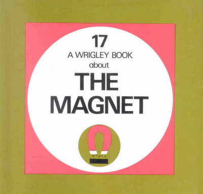 The Magnet by Denis Wrigley