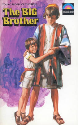 The Big Brother The Story of Joseph by Betty Smith