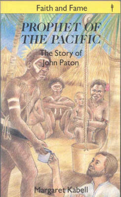 Prophet of the Pacific by M. Kabell