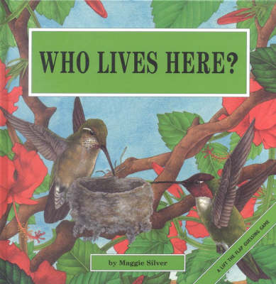 Who Lives Here? by Maggie Silver