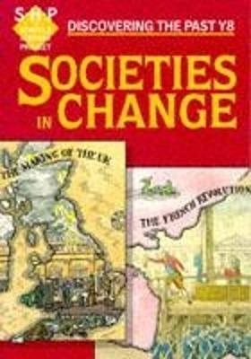 Societies in Change Pupil's Book by Tim Lomas, Chris Hinton, Colin Shepard, John Hite